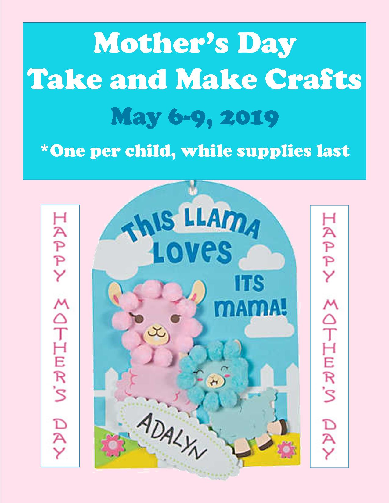 Mother's Day Take and Make craft dates available