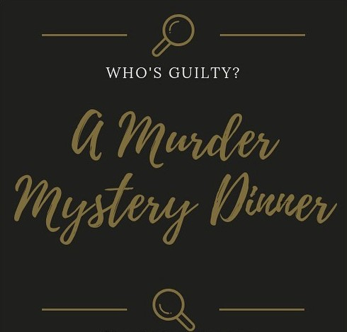 A Murder Mystery Dinner written in gold ink on a black background