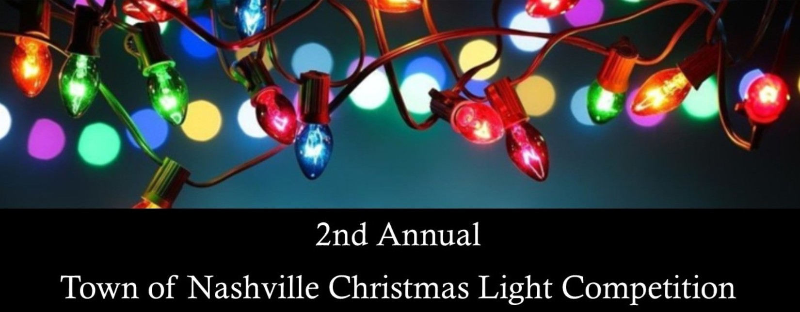 2nd Annual Town of Nashville Christmas Light Competition
